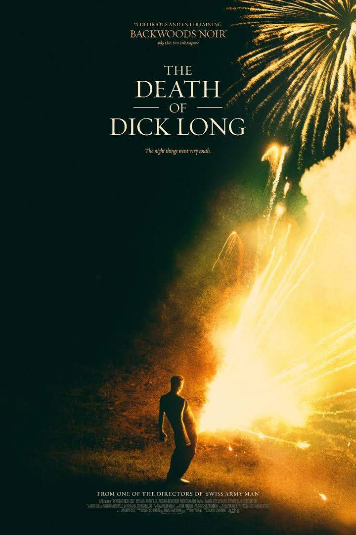 The Death of Dick Long (2019)