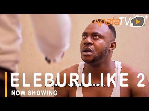 Eleburu Ike Part 2 – Yoruba Movie 2021