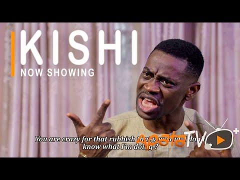 Kishi – Yoruba Movie 2021