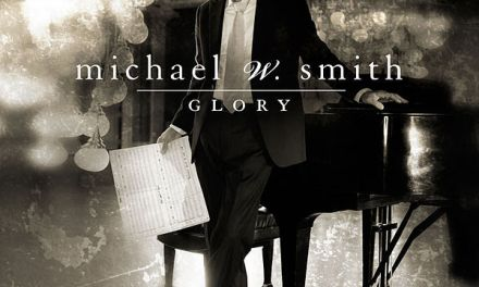 Glory – Michael W. Smith