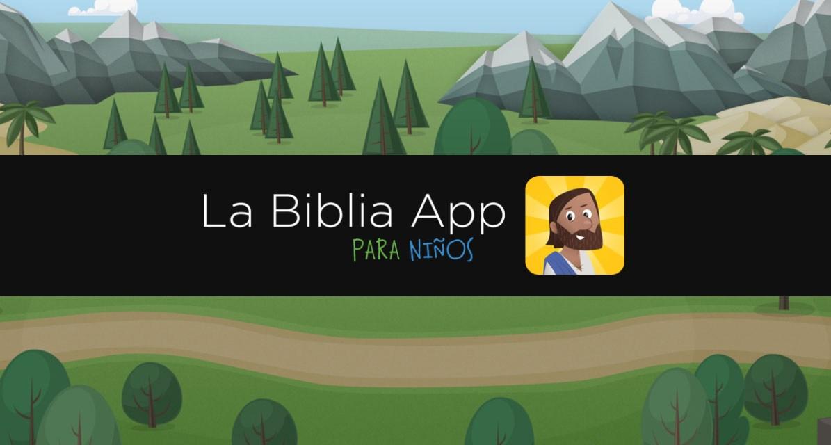 La Biblia App para Niños