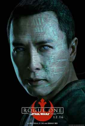 rogue-one-a-star-wars-story-chirrut-imwe-poster_8qhe.640 STAR WARS: ROGUE ONE TEM PÔSTERS DE PERSONAGENS REVELADOS