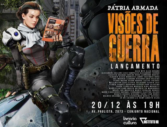 """unnamed Quadrinho com heróis brasileiros, """"Pátria Armada: Visões de Guerra"""" reúne o trabalho de mais de 50 artistas e roteiristas"""