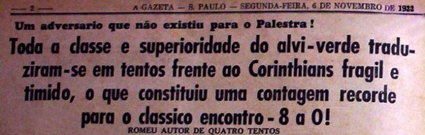 Em novembro de 1933, o Palmeiras aplicou a histórica goleada de 8x0 no rival.