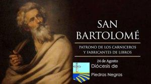 Hoy es la fiesta de San Bartolomé, Apóstol de Cristo