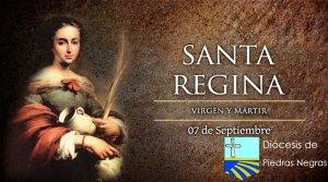 Hoy es la fiesta de Santa Regina, virgen y mártir