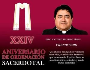 XXVI ANIVERSARIO SACERDOTAL PBRO. ANTONIO TRUJILLO PÉREZ