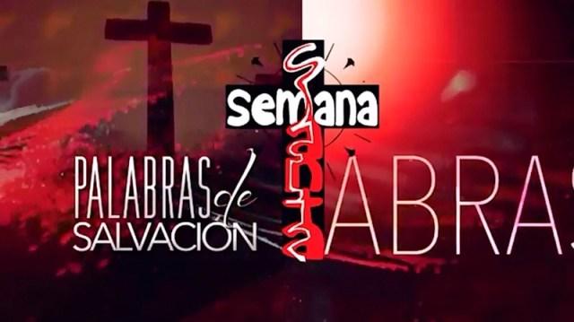 VIDEO: PALABRAS DE SALVACIÓN 15 DE ABRIL