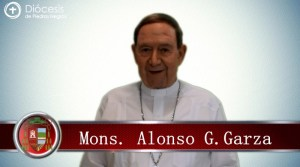 VIDEO: COVID-19 FASE 2: COMUNICADO MONS. ALONSO G. GARZA TREVIÑO