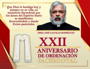 XXII ANIVERSARIO SACERDOTAL PBRO. JOSÉ CALVILLO RODRÍGUEZ
