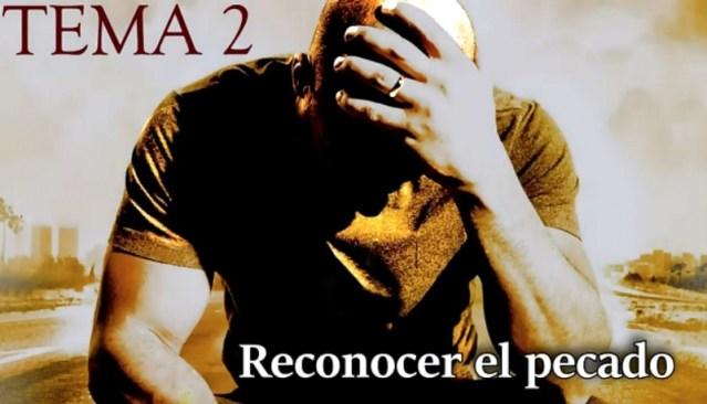 PLATICAS CUARESMALES: TEMA 2 RECONOCER EL PECADO
