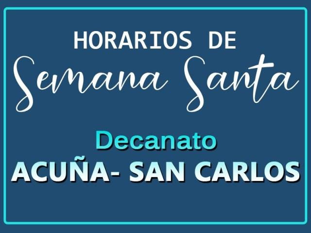 HORARIOS DE SEMANA SANTA EN EL DECANATO DE ACUÑA