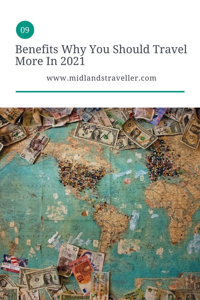 Benefits Why You Should Travel More In 2021