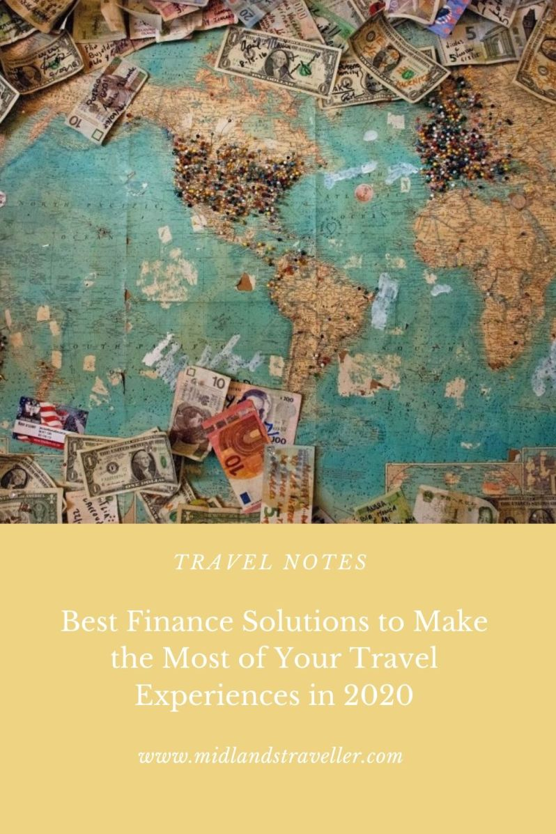 Best Finance Solutions to Make the Most of Your Travel Experiences in 2020