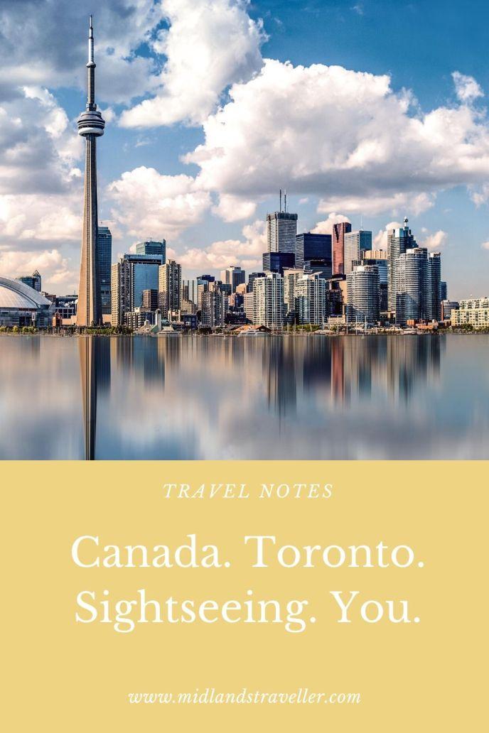 Canada. Toronto. Sightseeing. You.