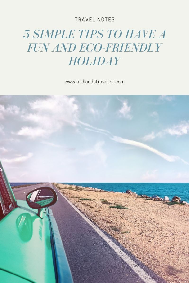 5 Simple Tips to Have a Fun and Eco-Friendly Holiday (1)