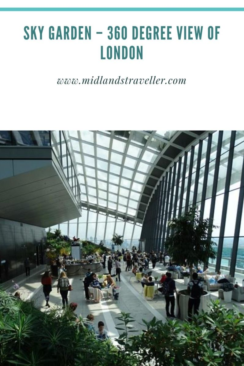 Sky Garden – 360 degree view of London