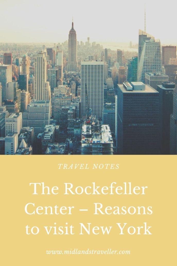 The Rockefeller Center – Reasons to visit New York