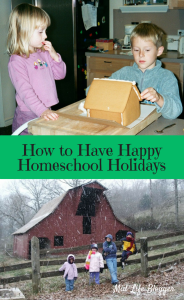 How to Have Happy Homeschool Holidays