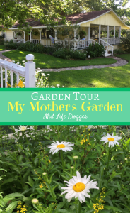 Garden Tour ~ My Mother's Garden