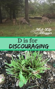 D is for Discouraging