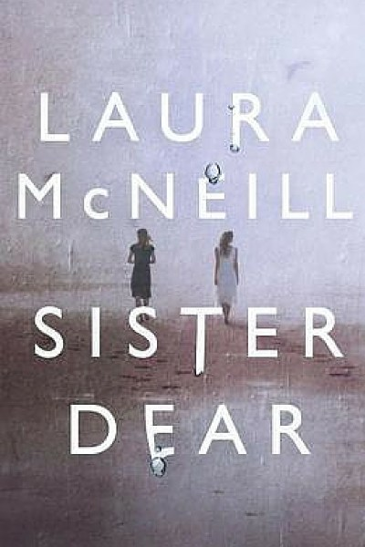 review of Sister Dear by Laura McNeill