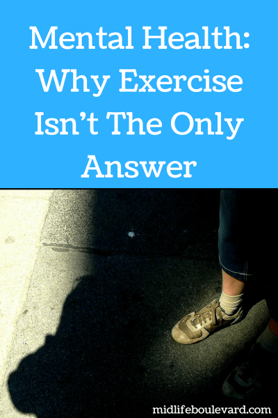 Mental Health: Why Exercise Isn't The Only Answer