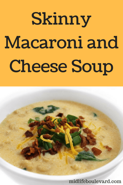 mac and cheese soup, skinny soup