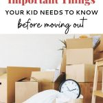 25 Things Your Kid Needs to know before moving out