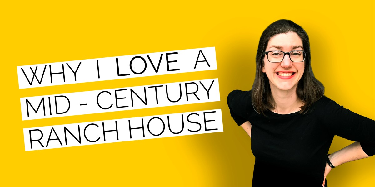 [NEW VIDEO] Why I LOVE Mid-Century Ranch Houses