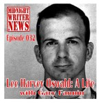 MWN Episode 032 – Lee Harvey Oswald – A Life