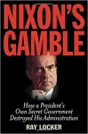 MWN Episode 037 – Nixon's Gamble