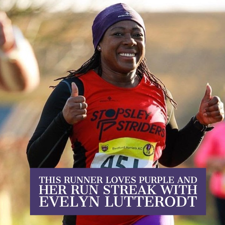 This Runner Loves Purple and Her Run Streak with Evelyn Lutterodt