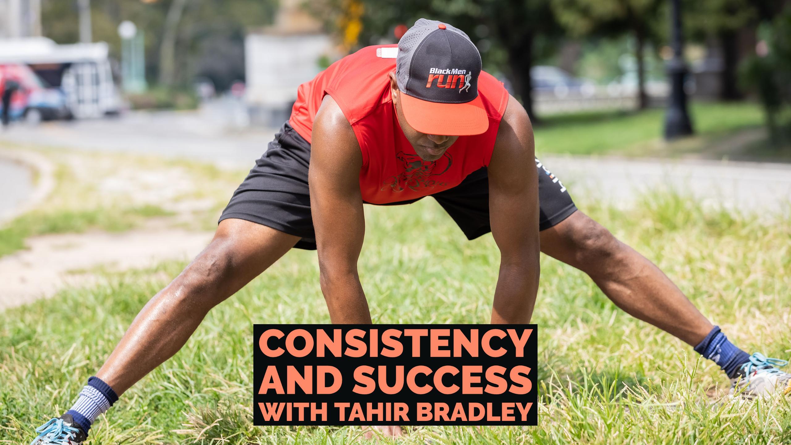 Tahir Bradley Consistency and Success.