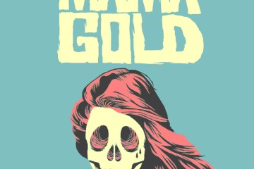 """mama gold"" by north by north"
