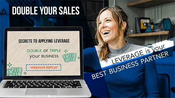 Why Leverage is Your Best Business Partner – Webinar Replay