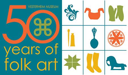 50 Years of Folk Art at Vesterheim