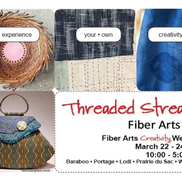 Threaded Streams Creativity Weekend March 22 - 24, 2018.