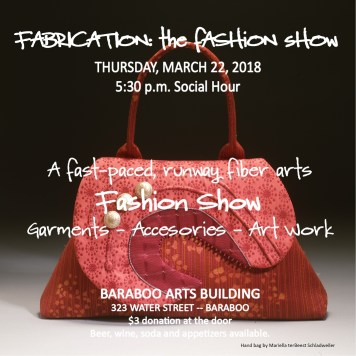 Fabrication: The Fashion Show March 22, 2018 6p Baraboo Arts Building, Baraboo, WI. $3 suggested donation.