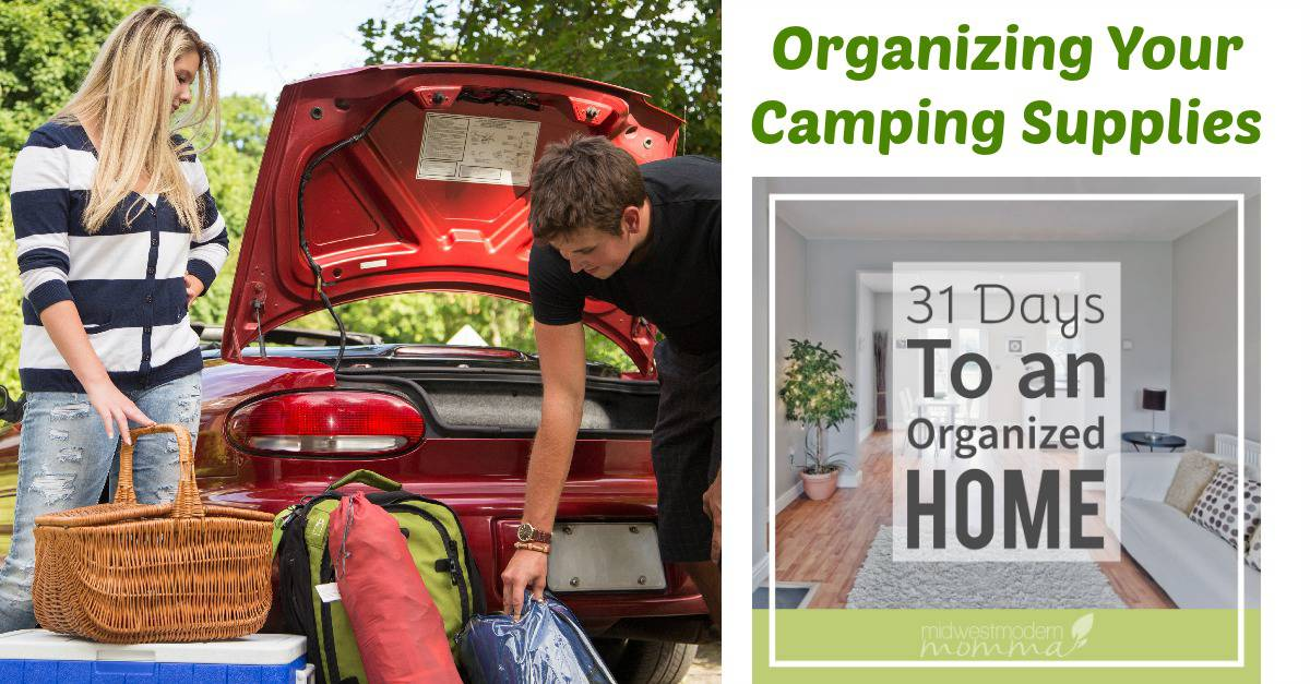 Organizing Your Camping Supplies |31 Days to An Organized Home for Homeschool Moms