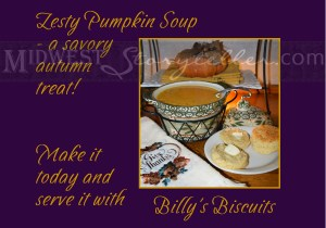 Zesty Pumpkin Soup with Billy's Biscuits www.midweststoryteller.com