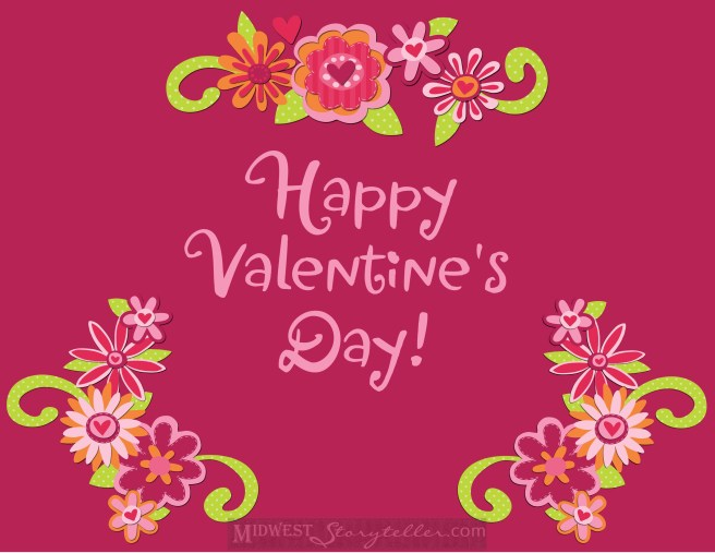 Happy Valentines Day www.midweststoryteller.com
