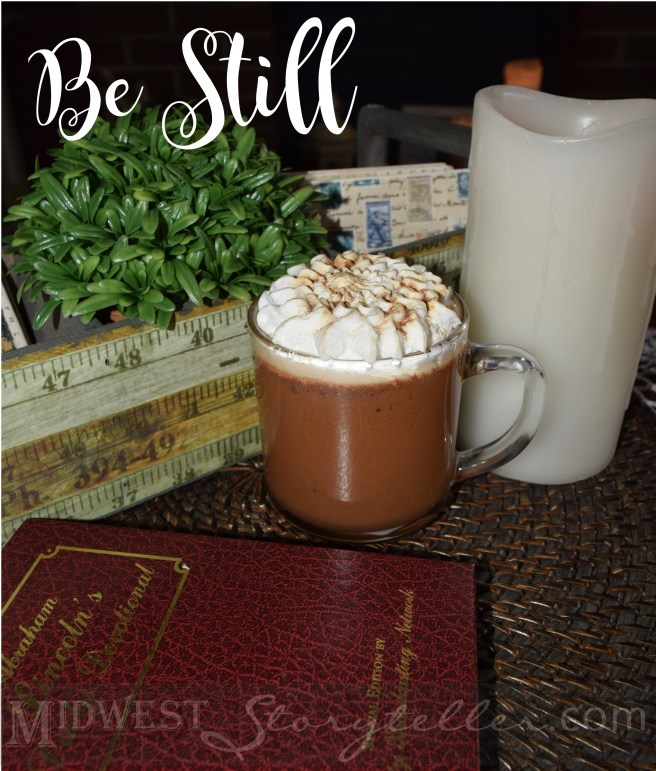 Be Still Hot Chocolate midweststoryteller.com
