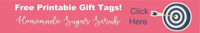 Free Printable Banner Sugar Scrub Gift Tags midweststoryteller.com