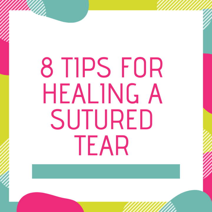 8 Tips For Healing a Sutured Tear