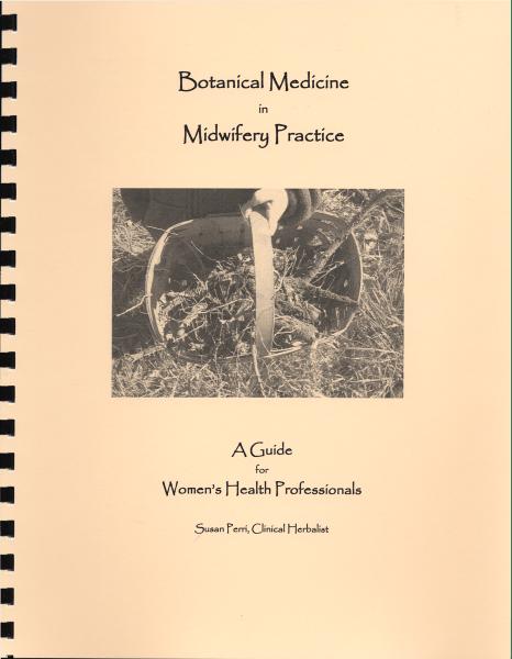 Botanical Medicine In Midwifery Practice