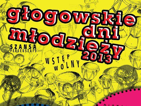 2013-09-23-glogowskie-dni-mlodziezy@Szansa@Glogow-plakat-01
