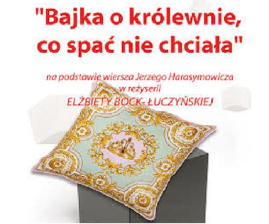 2014-12-04 plakat: bajka o królewnie co spać nie chciała