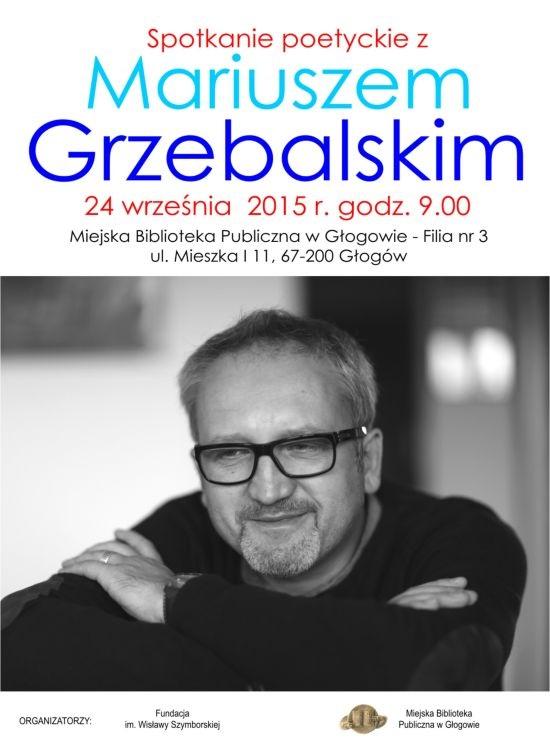 2015-09-23 Spotkanie poetyckie z Mariuszem Grzebalskim (plakat)
