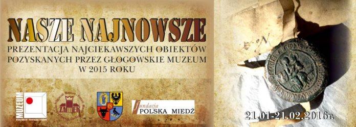 2016-01-20 Głogowskie Muzeum MAH ma nowe nabytki plakat